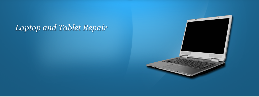 Need a laptop or tablet repair? We're specialists